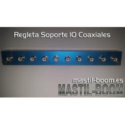 Soporte Regleta 10 Coaxiales